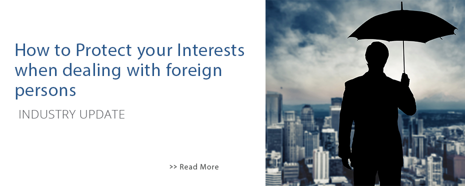 Home Slider - Article - How to protect your interests when dealing with foreign persons.jpg